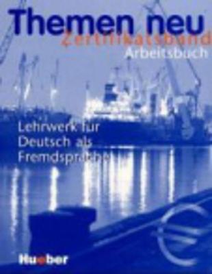 Themen Neu Zertifikatsband: Arbeitsbuch (Paperback)