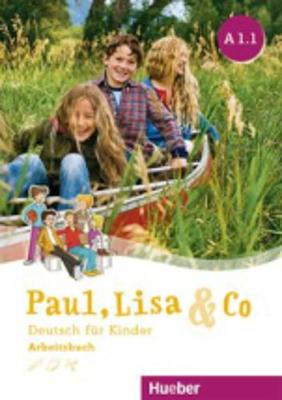 Paul, Lisa & Co.: Arbeitsbuch A1.1 (Paperback)