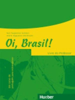 Oi, Brasil!: Livro Do Professor (Paperback)
