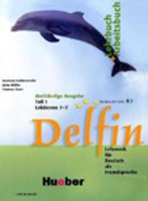 Delfin - Ausgabe in drei Banden: Lehr- und Arbeitsbuch 1 mit CD