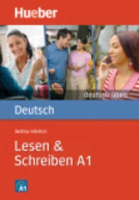 Deutsch uben: Lesen & Schreiben A1 (Paperback)