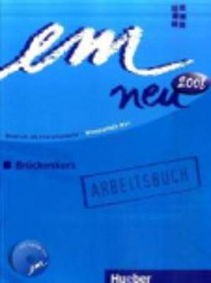 em neu Bruckenkurs: Arbeitsbuch mit CD