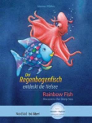 Der Regenbogenfisch Entdeckt Die Tiefsee (Hardback)