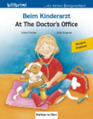 Beim Kinderarzt / At the Doctor's (Paperback)