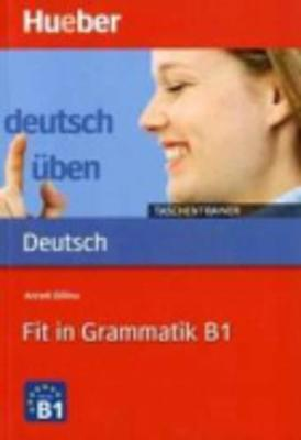 Deutsch uben - Taschentrainer: Fit in Grammatik B1 (Paperback)