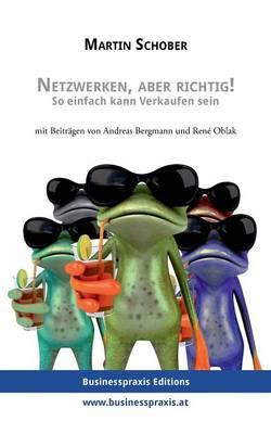 Netzwerken, Aber Richtig! (Paperback)