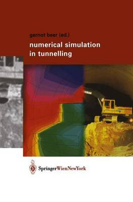 Numerical Simulation in Tunnelling (Hardback)