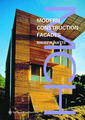 Modern Constuction: Facades - Modern Construction Series (Hardback)
