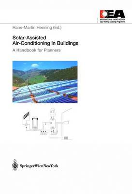 Solar-Assisted Air-Conditioning of Buildings: A Handbook for Planners (Hardback)