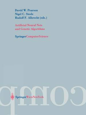 Artificial Neural Nets and Genetic Algorithms: Proceedings of the International Conference in Roanne, France, 2003 (Paperback)