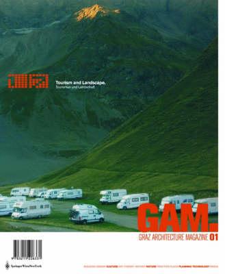Gam 01. Tourismus Und Landschaft / Tourism and Landscape: Graz Architektur Magazin / Graz Architecture Magazine (Paperback)