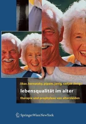 Lebensqualitat Im Alter: Therapie Und Prophylaxe Von Altersleiden (Paperback)