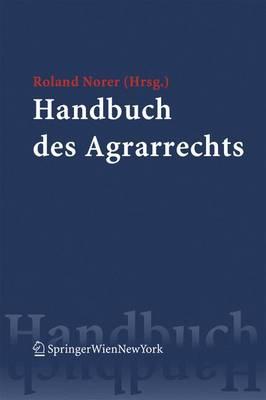 Handbuch DES Agrarrechts (Hardback)