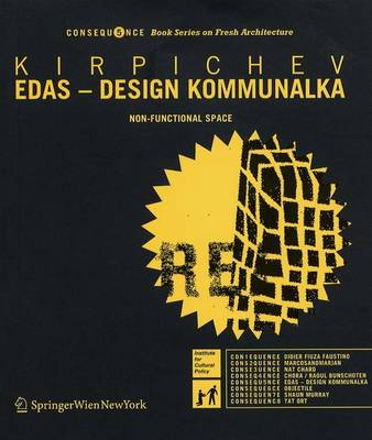 Edas - Design Kommunalka: Non-functional Space - Consequence Book Series on Fresh Architecture v. 5 (Paperback)