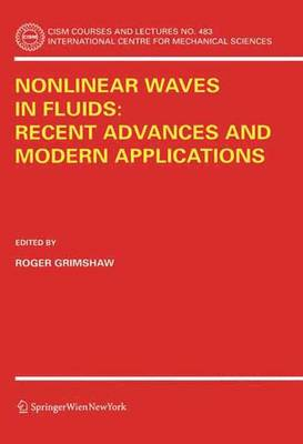 Nonlinear Waves in Fluids: Recent Advances and Modern Applications - CISM International Centre for Mechanical Sciences 483 (Paperback)