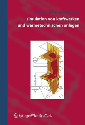 Simulation Von Kraftwerken Und Warmetechnischen Anlagen (Book)