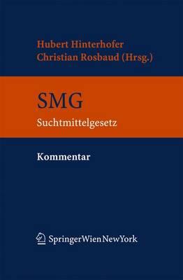 Kommentar Zum Suchtmittelgesetz (Book)