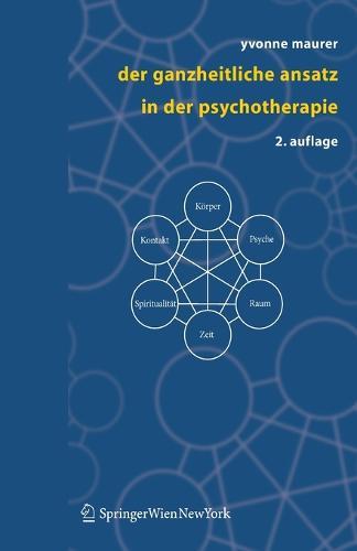 Der Ganzheitliche Ansatz in Der Psychotherapie (Paperback)