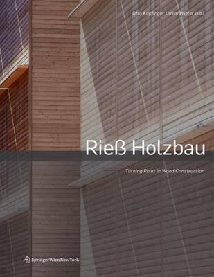 Wendepunkt Im Holzbau / Turning Point in Wood Construction: Entwicklung Und Zukunft Modularer Systeme / Development and Perspectives in Prefab Systems (Book)