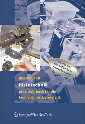 Histotechnik: Praxislehrbuch Fur Die Biomedizinische Analytik (Paperback)