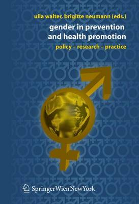 Gender in Prevention and Health Promotion: Policy, Research, Practice (Hardback)