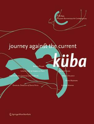 Kuba: Journey Against the Current (Paperback)