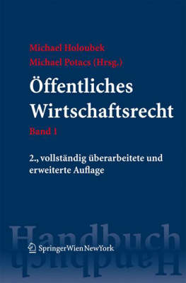 Handbuch DES Offentlichen Wirtschaftsrechts: Band 1 / Band 2 (Book)