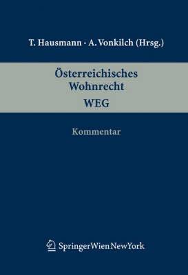 Osterreichisches Wohnrecht. Kommentar: Weg (Book)
