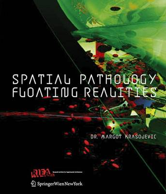 Spatial Pathology-floating Realities - RIEAeuropa Book Series (Paperback)