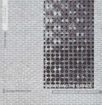 Scratching the Surface: New London Facades by London Architects (Paperback)