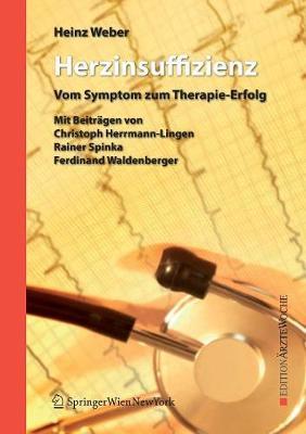 Herzinsuffizienz: Vom Symptom Zum Therapie-Erfolg - Edition  rztewoche (Paperback)