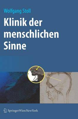 Klinik Der Menschlichen Sinne (Hardback)