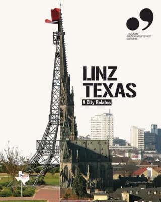Linz Texas: A City Relates (Paperback)