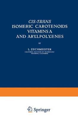 CIS-Trans Isomeric Carotenoids Vitamins A and Arylpolyenes (Hardback)