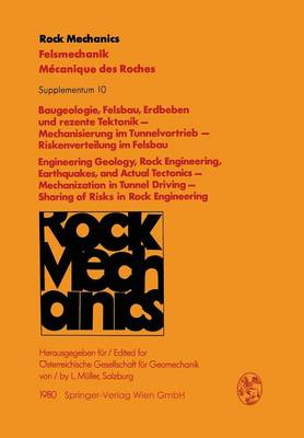 Baugeologie, Felsbau, Erdbeben und Rezente Tektonik - Mechanisierung im Tunnelvortrieb - Riskenverteilung im Felsbau / Engineering Geology, Rock Engineering, Earthquakes, and Actual Tectonics - Mechanization in Tunnel Driving - Sharing of Risks in Rock Engineering: Vortrage des 28. Geomechanik-Kolloquiums der Osterreichischen Gesellschaft fur Geomechanik / Contributions of the 28th Geomechanical Colloquium of the Austrian Society for Geomechanics (Paperback)
