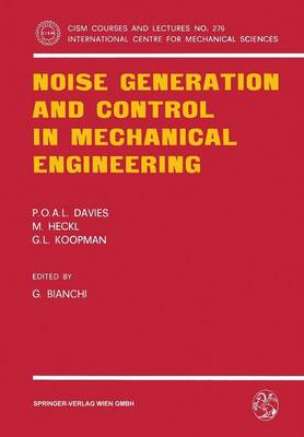 Noise Generation and Control in Mechanical Engineering - CISM International Centre for Mechanical Sciences 276 (Paperback)