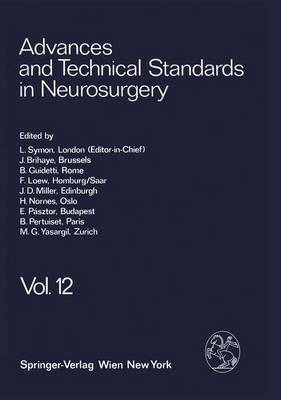 Advances and Technical Standards in Neurosurgery: v.12 (Hardback)