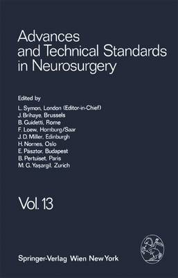 Advances and Technical Standards in Neurosurgery - Advances and Technical Standards in Neurosurgery (Hardback)