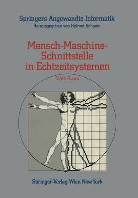 Mensch-Maschine-Schnittstelle in Echtzeitsystemen - Springers Angewandte Informatik (Paperback)