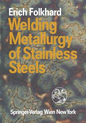 Welding Metallurgy of Stainless Steels (Hardback)