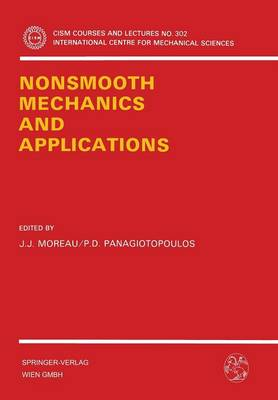 Nonsmooth Mechanics and Applications - CISM International Centre for Mechanical Sciences 302 (Paperback)