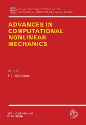 Advances in Computational Nonlinear Mechanics - CISM International Centre for Mechanical Sciences 300 (Paperback)