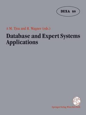 Database and Expert Systems Applications: Proceedings of the International Conference in Vienna, Austria, 1990 (Paperback)