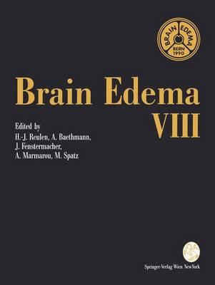 Brain Edema: VIII - Acta Neurochirurgica Supplement Vol 51 (Hardback)
