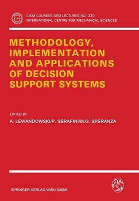 Methodology, Implementation and Applications of Decision Support Systems - CISM International Centre for Mechanical Sciences 320 (Paperback)