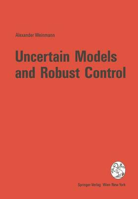 Uncertain Models and Robust Control (Hardback)