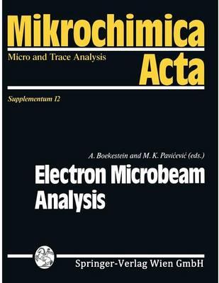 Electron Microbeam Analysis - Mikrochimica Acta Supplementa 12 (Paperback)