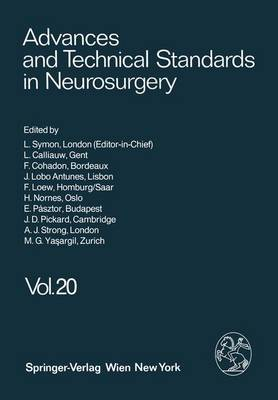 Advances and Technical Standards in Neurosurgery: v. 20 - Advances and Technical Standards in Neurosurgery v. 20 (Hardback)