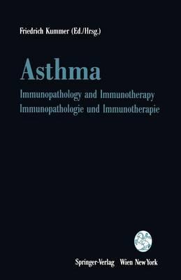 Asthma: Immunopathology and Immunotherapy / Immunopathologie und Immunotherapie (Paperback)