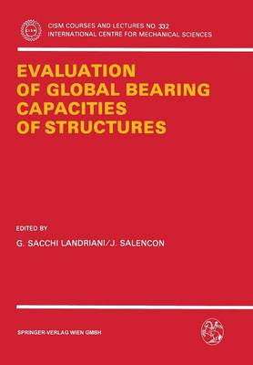 Evaluation of Global Bearing Capacities of Structures - CISM International Centre for Mechanical Sciences 332 (Paperback)